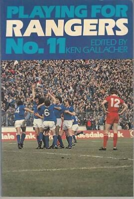 £97.99 • Buy Playing For Rangers No.11 Book The Cheap Fast Free Post
