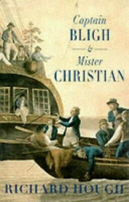 Captain Bligh And Mr.Christian: The Men And The M... By Hough, Richard Paperback • 10.99£