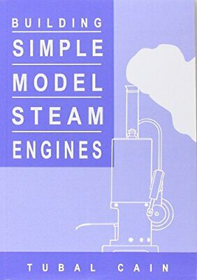 £5.99 • Buy Building Simple Model Steam Engines By Tubal Cain Paperback Book The Cheap Fast