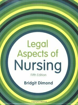 Legal Aspects Of Nursing By Dimond, Ms Bridgit Paperback Book The Cheap Fast • 4.49£