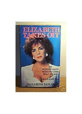 £6.99 • Buy Elizabeth Takes Off: Autobiography By Taylor, Elizabeth Paperback Book The Cheap