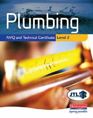 Plumbing NVQ And Technical Certificate Level 3 Student Book By JTL Paperback The • 17.99£