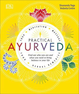 AU30.44 • Buy Practical Ayurveda: Find Out Who You Are And What You Need To Bring Balance To Y