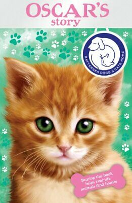 Battersea Dogs & Cats Home: Oscar's Story By Battersea Dogs And Cats Home Book • 5.49£