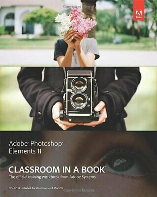 £23.48 • Buy Adobe Photoshop Elements 11 Classroom In A Book (Clas... By Adobe Creative Team,