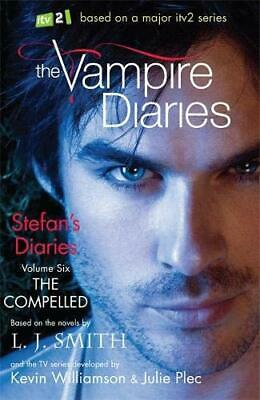 The Compelled: Book 6 (The Vampire Diaries: Stefan's Diaries) By Smith, L.J. The • 6.49£