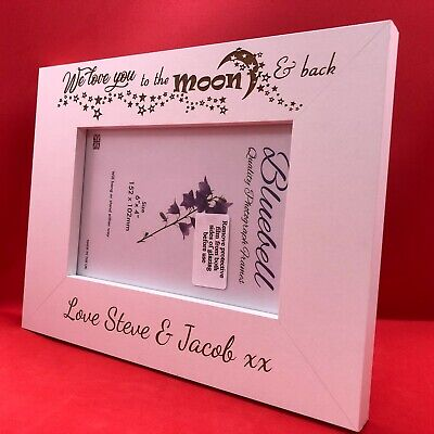 Personalised Photo Frame Engraved I Love You To The Moon And Back Or We Love You • 9.99£