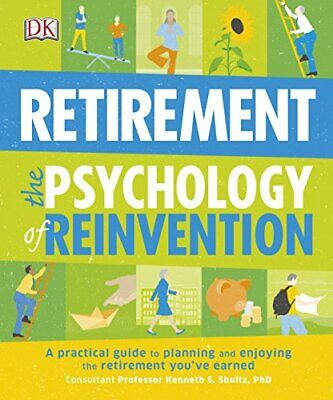 £4.49 • Buy Retirement The Psychology Of Reinvention: A Practical Guide To Planning... By DK
