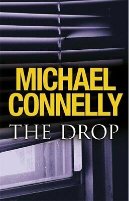 The Drop (Harry Bosch Series) By Connelly, Michael Book The Cheap Fast Free Post • 3.29£
