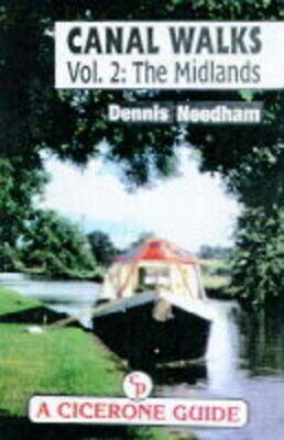 Canal Walks: Midlands V. 2 (Cicerone Guide) By Needham, Dennis Paperback Book • 11.09£