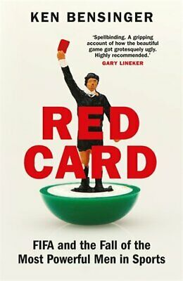 £6.99 • Buy Red Card: FIFA And The Fall Of The Most Powerful Men In Sports By Ken Bensinger