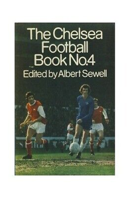 £5.99 • Buy Chelsea Football Book No. 4 By Albert Sewell (Ed.) Book The Cheap Fast Free Post
