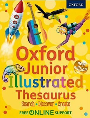 Oxford Junior Illustrated Thesaurus 2012 By Oxford Dictionaries Book The Cheap • 6.99£