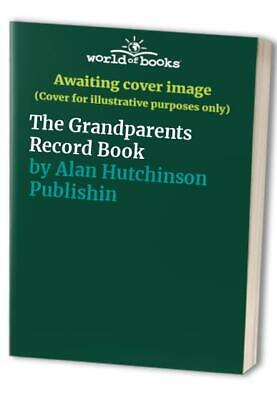 £3.59 • Buy The Grandparents Record Book By Alan Hutchinson Publishing Co. Book The Cheap