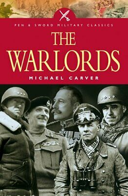 £5.99 • Buy The War Lords (Military Classics) By Carver, Michael Paperback Book The Cheap