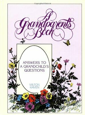 £3.29 • Buy Grandparents Book: Answers To A Grandchild's Questions By Milton Kamen Hardback