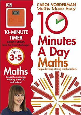 10 Minutes A Day Maths Ages 3-5 (Made Easy Workbooks) By Vorderman, Carol Book • 9.99£