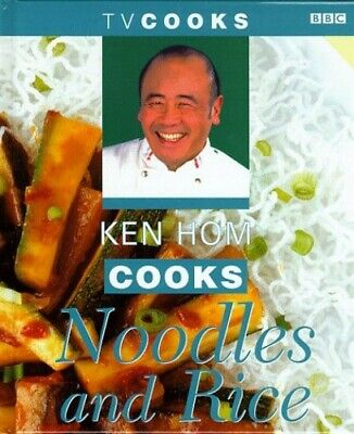 Ken Hom Cooks Noodles And Rice (TV Cooks S.) By Hom, Ken Hardback Book The Cheap • 3.99£