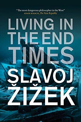 Living In The End Times: Updated New Edition By Slavoj Zizek Paperback Book The • 9.99£