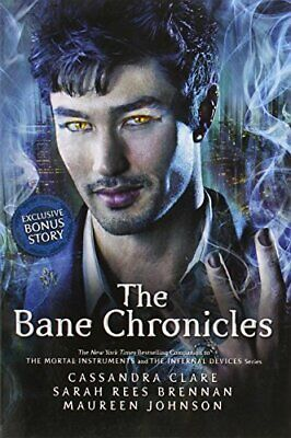 The Bane Chronicles (Mortal Instruments) By Cassandra Clare, Sarah Rees Brennan, • 5.49£