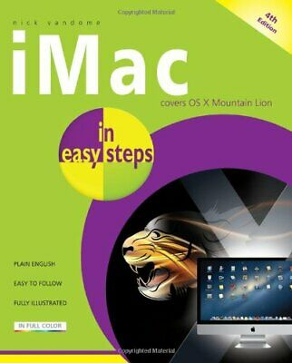£3.99 • Buy IMac In Easy Steps 4th Edition: Updated For OS X Mountain Lion By Vandome, Nick