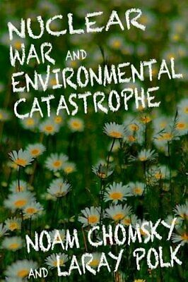 Nuclear War And Enviromental Catastrophe By Noam Chomsky Book The Cheap Fast • 2.69£