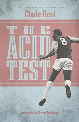 £6.49 • Buy The Acid Test: A Life In Football By Clyde Best Book The Cheap Fast Free Post