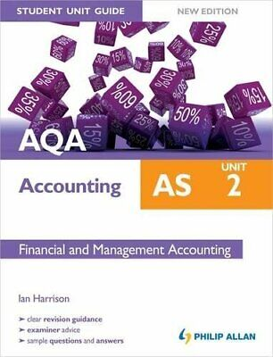 £3.29 • Buy AQA AS Accounting Student Unit Guide New Edition: Unit 2 Fin... By Harrison, Ian