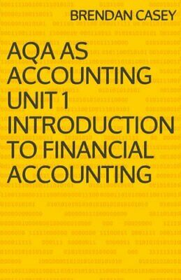 £2.49 • Buy AQA AS Accounting Unit 1 Introduction To Financial Accounting By Casey, Brendan