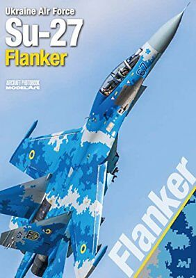 $45.07 • Buy Model Art Ukraine Air Force Su-27 Flanker Book NEW From Japan