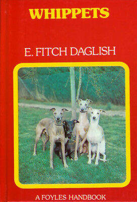 DAGLISH ERIC FITCH DOG BOOK WHIPPETS FOYLES HANDBOOKS Miniature Hardback NEW • 5.95£
