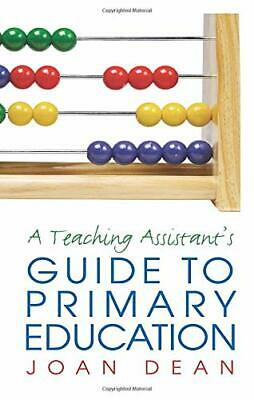 £4.99 • Buy A Teaching Assistant's Guide To Primary Education By Dean, Joan Paperback Book