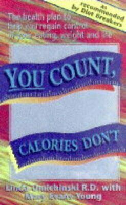 You Count, Calories Don't By Young, Mary Evans Paperback Book The Cheap Fast • 4.99£