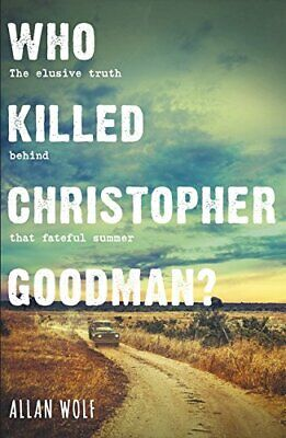 £5.49 • Buy Who Killed Christopher Goodman?: Based On A True Crime By Wolf, Allan Book The