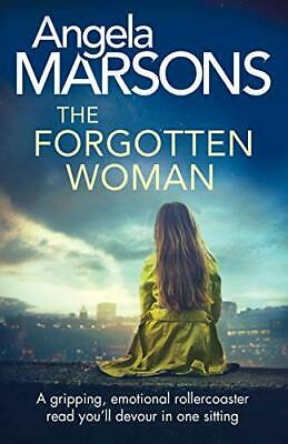 £8.09 • Buy The Forgotten Woman: A Gripping, Emotional Rollercoaster R... By Marsons, Angela