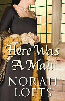 £5.49 • Buy Here Was A Man By Norah Lofts Paperback Book The Cheap Fast Free Post
