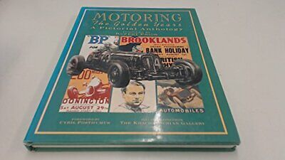 £4.49 • Buy Motoring: The Golden Years - A Pictorial Anthology By Posthumus, Cyril Hardback