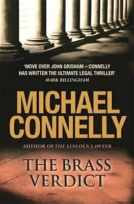 The Brass Verdict (Mickey Haller Series) By Connelly, Michael Hardback Book The • 5.99£