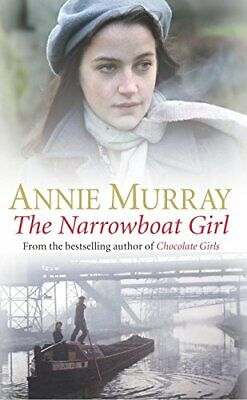 The Narrowboat Girl By Murray, Annie Paperback Book The Cheap Fast Free Post • 4.49£