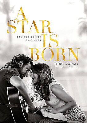 A Star Is Born Poster New 2018 Movie Lady Gaga Cooper FREE P+P, CHOOSE YOUR SIZE • 12.90£