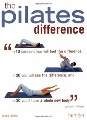 Pilates Difference By Dufton, Jennifer Paperback Book The Cheap Fast Free Post • 5.99£