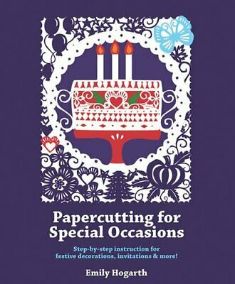 £5.49 • Buy Papercutting For Special Occasions By Hogarth, Emily Book The Cheap Fast Free