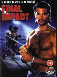 Final Impact Lorenzo Lamas Kickboxing Action Thriller Oop Mike Worth Muay Thai • 10.49£