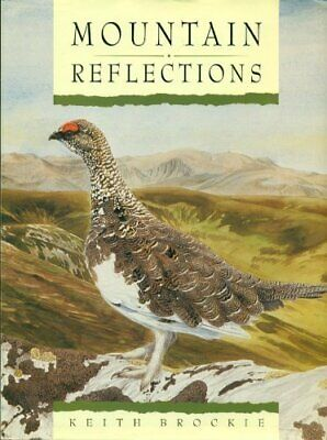 £8.99 • Buy Mountain Reflections By Brockie, Keith Hardback Book The Cheap Fast Free Post