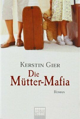 Die Mutter-Mafia By Gier, Kerstin Paperback Book The Cheap Fast Free Post • 4.49£