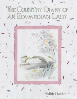 £19.99 • Buy The Country Diary Of An Edwardian Lady By Holden, Edith Hardback Book The Cheap