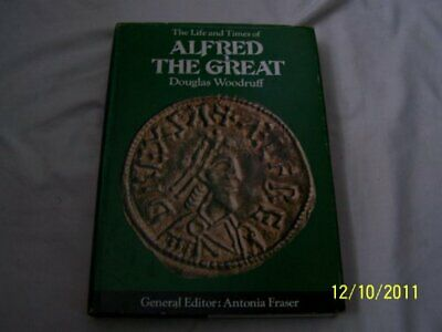 £9.99 • Buy The Life And Times Of Alfred The Great (Kings &... By Woodruff, Douglas Hardback