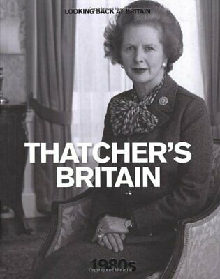 £9.99 • Buy The 1980s: Thatcher's Britain (Looking Back At Britain) By Reader's Digest Book
