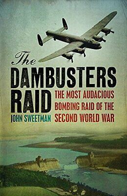 £1.99 • Buy The Dambusters Raid By Dr John Sweetman Paperback Book The Cheap Fast Free Post