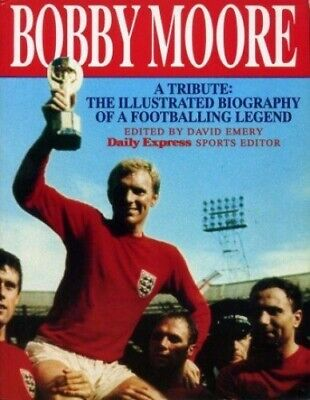 £3.99 • Buy Bobby Moore: The Illustrated Biography Of A Football Legend Paperback Book The